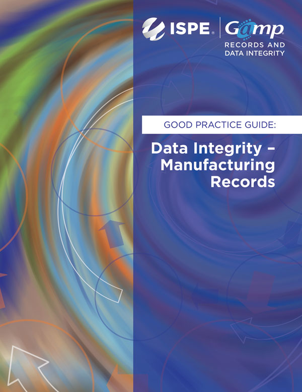 GAMP RDI Good Practice Guide: Data Integrity - Manufacturing Records cover image