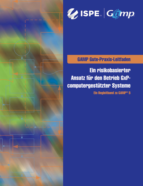 GAMP Good Practice Guide: Operation of GxP Computerized Systems (German Translation) cover image