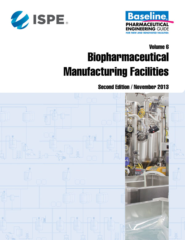 Baseline Guide Volume 6: Biopharmaceutical Manufacturing Facilities (Second Edition) cover image