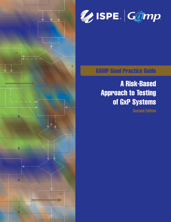 GAMP Good Practice Guide: Testing GxP Systems (Second Edition) cover image