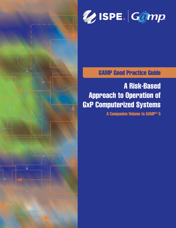 GAMP Good Practice Guide: Operation of GxP Computerized Systems cover image